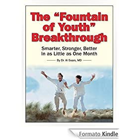 The Fountain of Youth Breakthrough (English Edition)