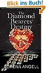 The Diamond Bearers' Destiny (The Una...