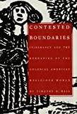 Contested Boundaries: Itinerancy and the Reshaping of the Colonial American Religious World