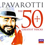 Pavarotti The 50 Greatest Tracks (incl. 3 Bonustracks)