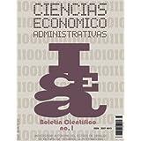 Boletín Científico de las Ciencias Económico Administrativas del ICEA No.1