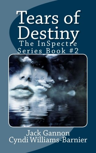 Book: Tears of Destiny (The InSpectre Series 2) by J&C Wordsmiths