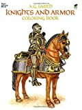 (KNIGHTS AND ARMOR COLORING BOOK) BY Smith, A. G.(Author)Paperback on (05 , 1985) (0486248437) by Smith, A. G.