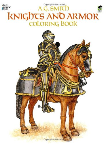 Knights and Armor Coloring Book (Dover Fashion Coloring Book)