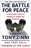 The Battle for Peace: A Frontline Vision of America's Power and Purpose (1403971749) by Tony Zinni