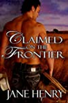 Claimed on the Frontier (English Edit...