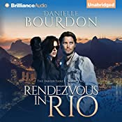 Rendezvous in Rio: The Inheritance, Book 2 | Danielle Bourdon