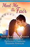 img - for Meet Me At The Fair: A Montana Born Fair Anthology book / textbook / text book