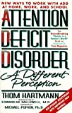 img - for Attention Deficit Disorder: A Different Perception by Thom Hartmann (1997-08-01) book / textbook / text book