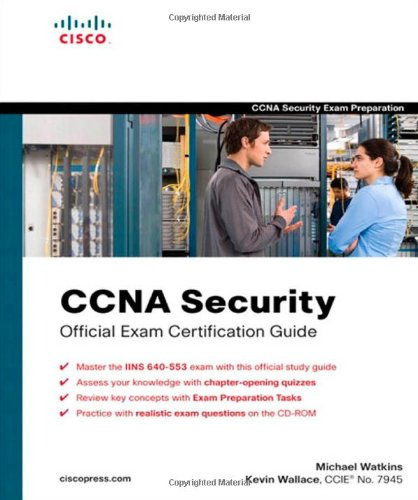 CCNA Security Official Exam Certification Guide  (Exam...