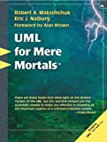img - for UML for Mere Mortals by Robert A. Maksimchuk (2004-11-05) book / textbook / text book