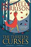 The Thirteen Curses (13 Treasures 2) Michelle Harrison
