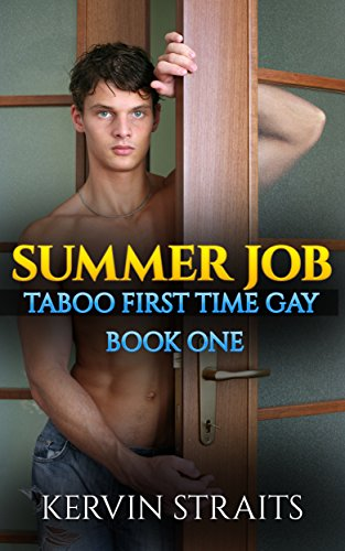 summer-job-taboo-first-time-gay-book-one-summer-job-taboo-first-time-gay-1-english-edition