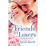 Friends to Lovers | Christi Barth