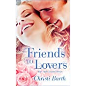 Friends to Lovers | [Christi Barth]