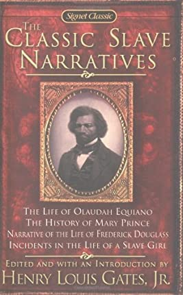 The Classic Slave Narratives (Signet Classics)