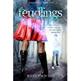 Feudlings(Fate on Fire Book 1) ~ Wendy Knight
