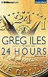 Greg Iles 24 Hours