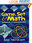 Game, Set and Math: Enigmas and Conun...