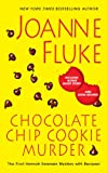 Joanne Fluke Chocolate Chip Cookie Murder (Hannah Swensen Mysteries)