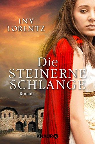 Die steinerne Schlange: Roman das Buch von Iny Lorentz - Preise vergleichen & online bestellen