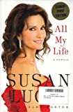 All My Life: A Memoir (Signed First Edition)