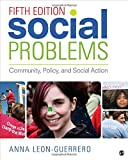 Social Problems: Community, Policy, and Social Action