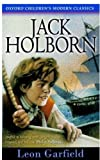 Jack Holborn (Oxford children's modern classics) (0192718088) by Garfield, Leon