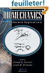 Biomechanics: Principles and Applicat...