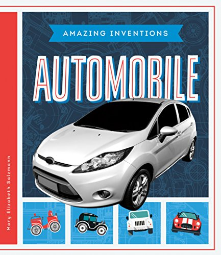 Automobile (Amazing Inventions)