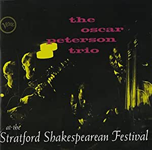 The Oscar Peterson Trio at the Stratford Shakespearean Festival