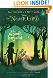 Never Girls #6: The Woods Beyond (Disney: The Never Girls) (A Stepping Stone Book(TM))