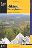 Hiking Pennsylvania: A Guide to the State's Greatest Hikes (State Hiking Guides Series)