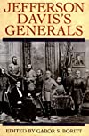 Jefferson Davis&#39;s Generals