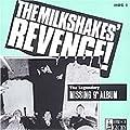 Thee Milkshakes Revenge