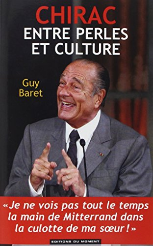 Chirac, entre perles et culture