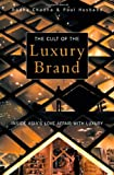 51dg5%2B9zJgL. SL160  The Cult of the Luxury Brand:  Inside Asias Love Affair With Luxury