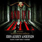 And If I Die: The Black or White Chronicles, Book Three (       UNABRIDGED) by John Aubrey Anderson Narrated by G. Valmont Thomas