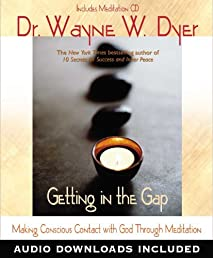 Getting In the Gap: Making Conscious Contact with God Through Meditation (Little Books and CDs)