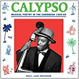 Calypso: Musical Poetry in Thecaribbean 1955-69