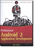 Professional Android 2 Application Development (Wrox Programmer to Programmer) by Meier, Reto (2010) Paperback