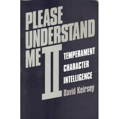 an analysis of the book please understand me ii by david keirsey and the myers brggs type indicator