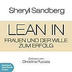 Lean In: Frauen und der Wille zum Erfolg | Sheryl Sandberg