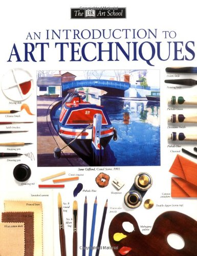 Dk Art School Introduction To Art Techniques