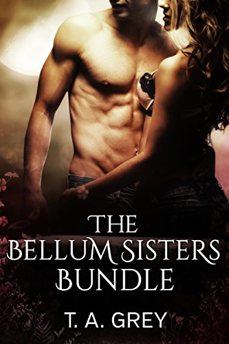 The Bellum Sisters Book Bundle by T. A. Grey ebook deal