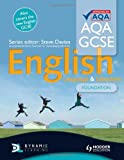 AQA GCSE English Language and Literature Foundation Studentâs Book