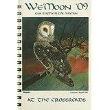 We'Moon 2009 Calendar - Gaia Rhythms for Womyn: At the Crossroads