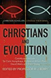 img - for Christians and Evolution: Christian Scholars Change Their Mind book / textbook / text book