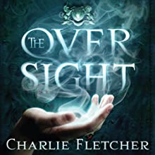 The Oversight Audiobook by Charlie Fletcher Narrated by Simon Prebble