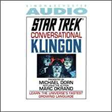 Star Trek: Conversational Klingon (Adapted)  by Marc Okrand Narrated by Michael Dorn, Marc Okrand